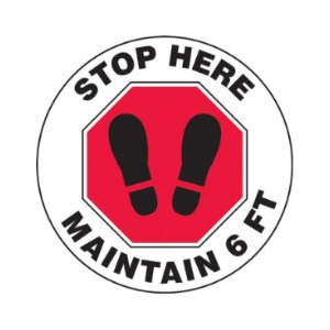 Slip-Gard™ Floor Sign: Stop Here Maintain 6 FT