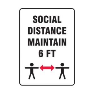 Warning Safety Sign: Social Distance - Maintain 6 ft